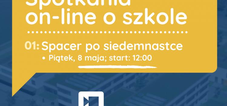 Spotkania on-line o szkole na Facebooku 17 LO