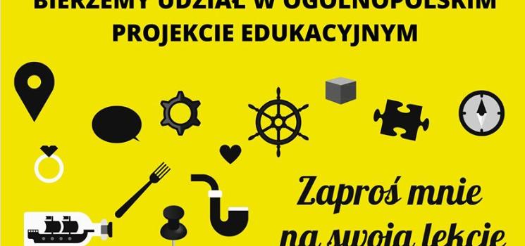 """""""Zaproś mnie na swoją lekcję"""" – ogólnopolski projekt edukacyjny"""